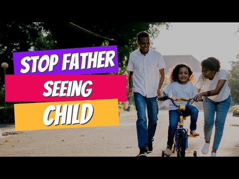 Can a Mother Stop a Father from Seeing His Child?
