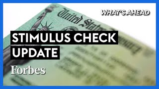 Second Stimulus Check? What You Need to Know - Steve Forbes | What's Ahead | Forbes
