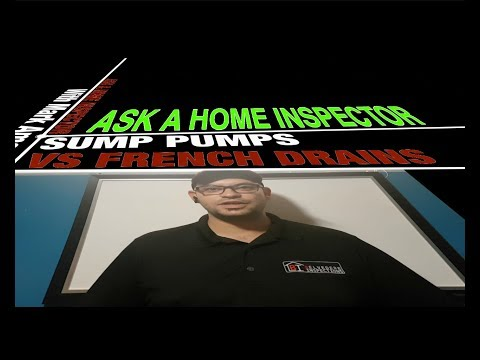 Sump pump vs french drain: Ask a Home Inspector, Ep.1