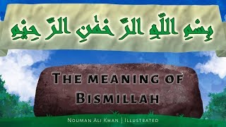 What is The Meaning of Bismillah