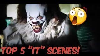 Top 5 Favorite 2017 IT Scenes!