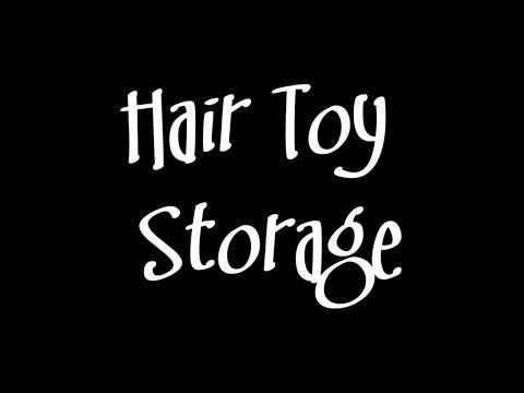 Assorted Sundries: Hair Toy Storage