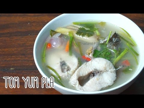 Thai Foods | Sour and Spicy Fish Soup | Tum Yum Pla Chon