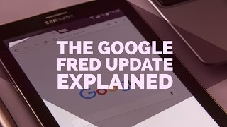 The Google Fred Update (9th of March, 2017) Explained
