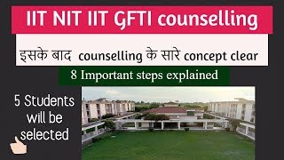 IIT NIT IIIT COUNSELLING EXPLAINED for B Tech and BArch