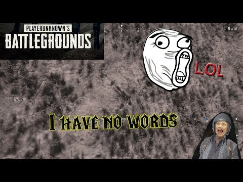 Player Unknown's Battlegrounds - I Give Up - Fail