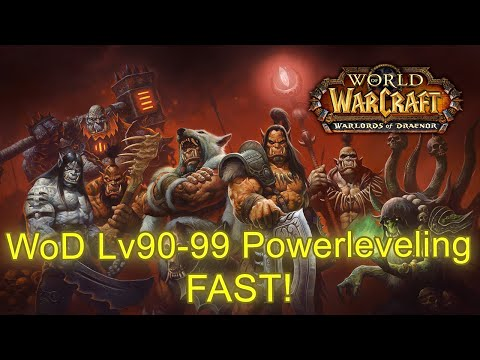 World of Warcraft Level 91 to 99 FAST - How to Exploit EXP Boost (WoD Power Leveling Guide)