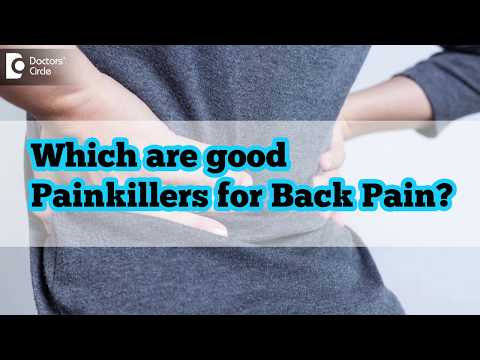 Which are good painkillers for Back Pain? - Dr. Ram Prabhoo