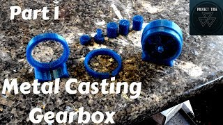 Metal Casting 3d Printed Planetary Gearbox Part 1