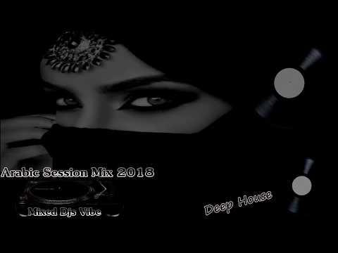 Djs Vibe - Arabic Progressive Mix 2018 (Deep House)