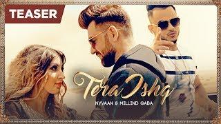 Tera Ishq (Song Teaser) Nyvaan, Millind Gaba | The James | 18 July 2017