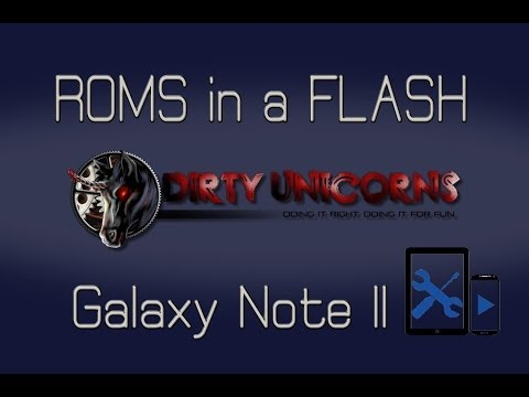 AT&T Galaxy Note II ROMS in a FLASH (Dirty Unicorns)