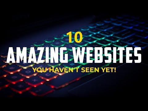 10 Amazing Websites You Haven't Seen Yet! 2018