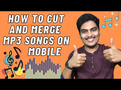 How to CUT & MERGE Mp3 songs on mobile. Easy steps. Watch the video and do it yourself