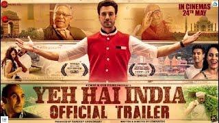 Yeh Hai India | Official Trailer | Gavie Chahal | Lomharsh | Dlb Films | 2019