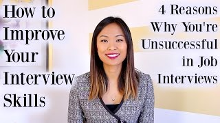 How to Improve Interview Skills - 4 Reasons Why You