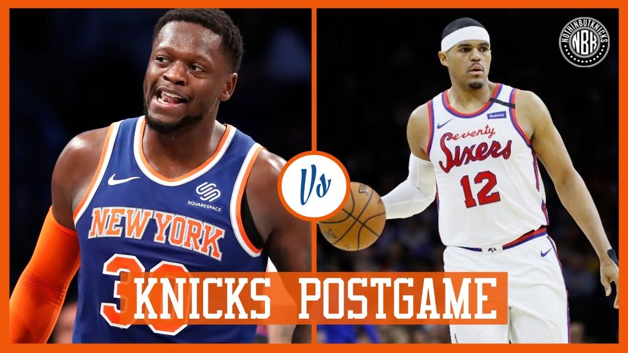New York Knicks at Philadelphia Seventy-Sixers | Postgame Analysis and Reactions