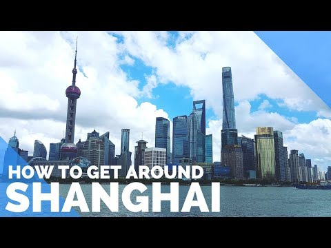 SHANGHAI, CHINA - HOW TO GET AROUND SHANGHAI - MAGLEV, SUBWAY & MORE - FIRST WORLD TRAVELLER