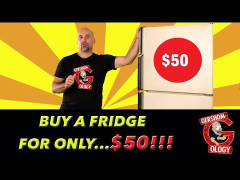 How To Buy a Fridge for only $50!