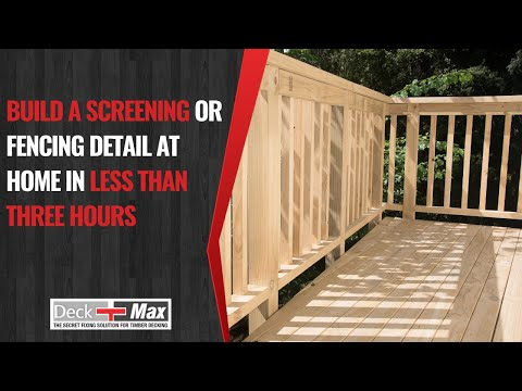 Timber Screening with Deck Max secret fixing