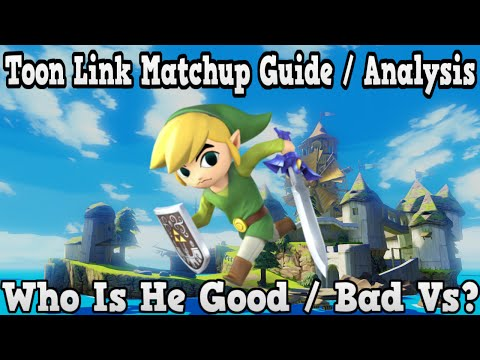 Toon Link Matchup Guide / Analysis - Who Is Toon Link Good / Bad Vs - Super Smash Bros Wii U / 3ds