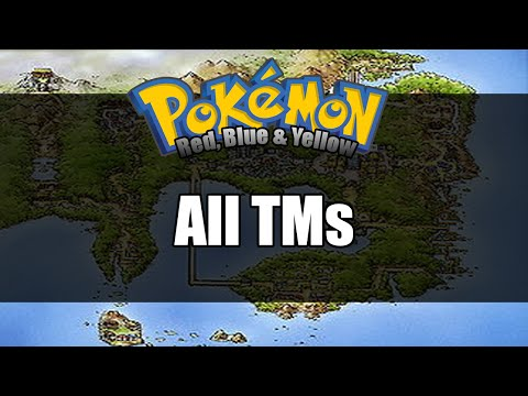 Pokemon Red/Blue/Yellow - Where to get All TMs