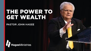"""Pastor John Hagee """"The Power to Get Wealth"""""""