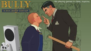 Bully: Scholarship Edition - Xbox Series S Gameplay