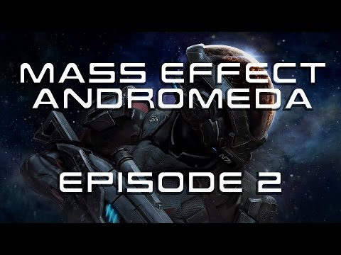 Mass Effect Andromeda - EP 2 - Biotic Powers? GIVE ME MORE