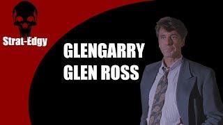 On Writing - The Power of Weakness (Glengarry Glen Ross)