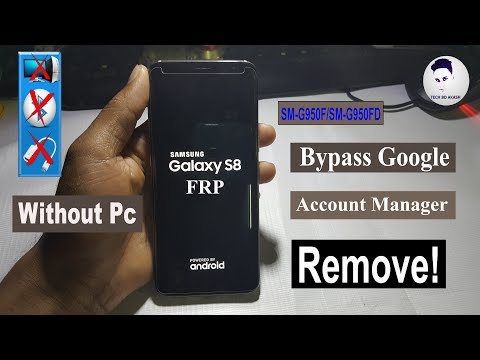 Samsung Galaxy S8 SM-G950F/D FRP Bypass Without Computer