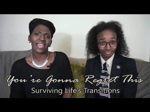 You're Gonna Regret This: Surviving Life's Transitions