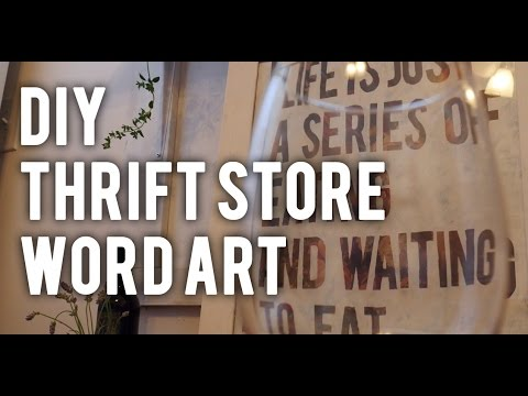 How to Make Thrift Store Word Art : DIY