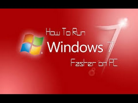 How To Make Windows 7 Faster
