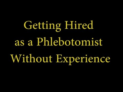 Getting Hired as a Phlebotomist Without Experience