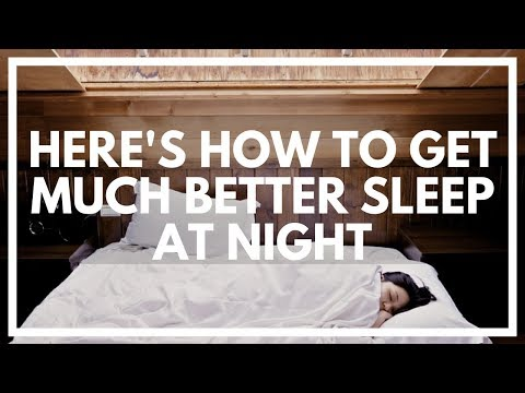 How To Easily Get Better Sleep At Night - Howtolucid.com