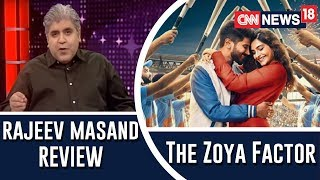 The Zoya Factor movie review by Rajeev Masand