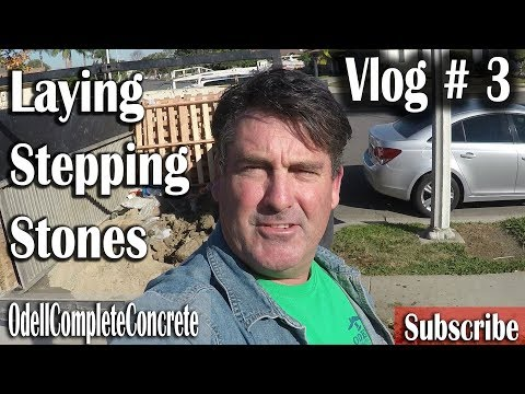 Vlog #3   Laying down Pavers/Stepping stones in our Driveway
