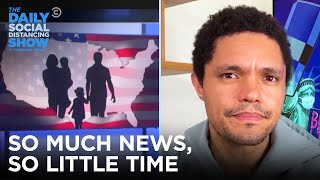 So Much News, So Little Time: Visa Limits & CIA Ads | The Daily Social Distancing Show