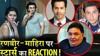 Bollywood stars reaction on Ranbir-Mahira's viral pictures!