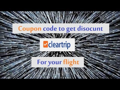 Clear trip coupon code - get discount for your flight !