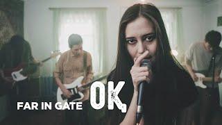 Download Far In Gate - Оқ Video