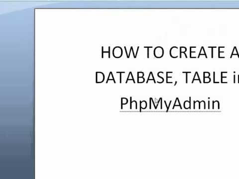 PHP Tutorials - How to create a Database and a Table in phpMyAdmin