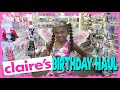 Claire's Birthday Shopping Haul