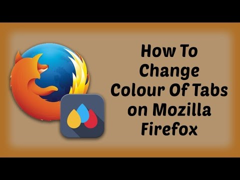 How To Change Color Of Tabs on Mozilla Firefox - Hindi Video | Mozilla Firefox Tutorials