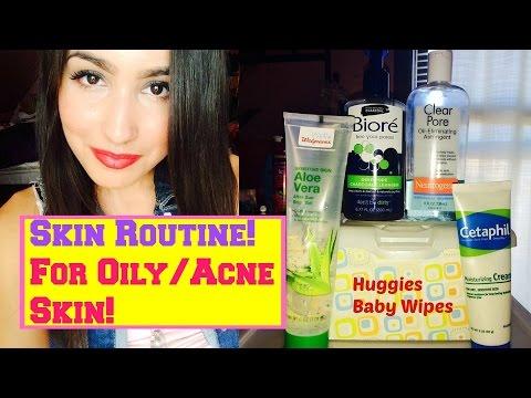 Skin Routine for Oily / Acne Skin