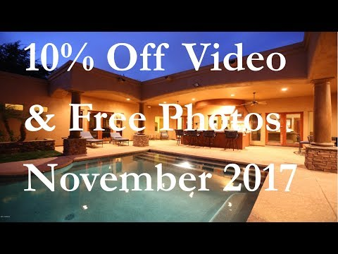 Arizona Real Estate Free Photos With Video November 2017