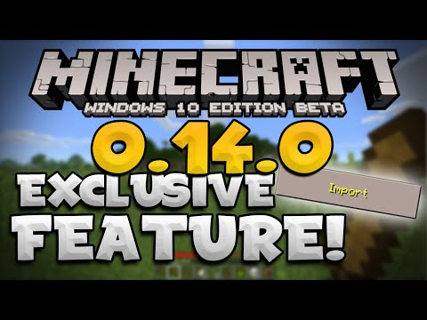 0.14.0 EXCLUSIVE FEATURE!!! - Import & Export WORLDS - Minecraft (Windows 10 Edition)