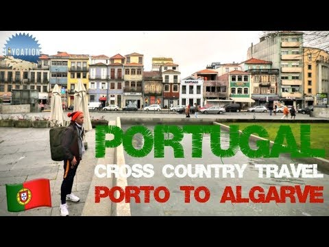 How to TRAVEL PORTUGAL Cross Country on a Day Trip | PORTO to ALGARVE TRAVEL GUIDE