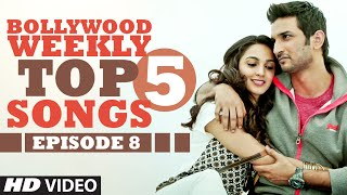 Bollywood Weekly Top 5 Songs | Episode 8  | Latest Hindi Songs | T-Series